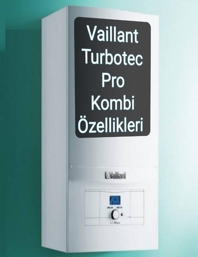 Vaillant Turbotec Pro kombi fiyatı