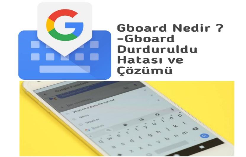 Gboard klavye uygulaması Nedir