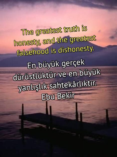 ingilizce -Türkçe Dürüstlük ve Doğruluk ile ilgili Sözler