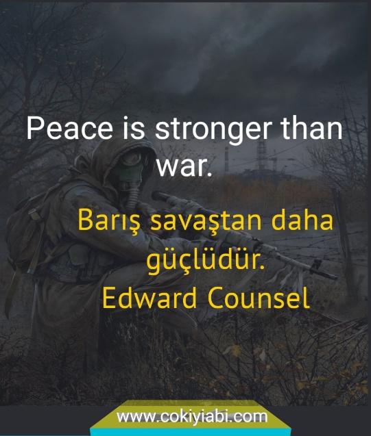 Savaş barış sözleri ingilizce türkçe