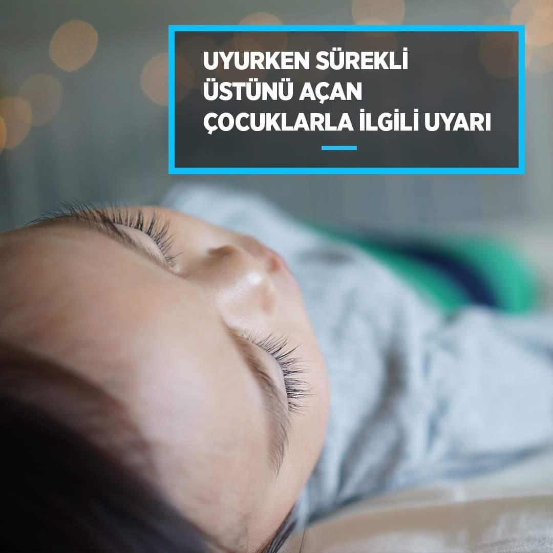 Bebekler uyurken üstünü sürekli neden açıyor
