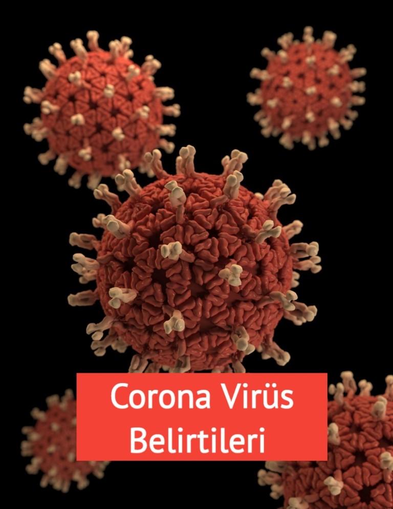 Corona virüs Belirtileri