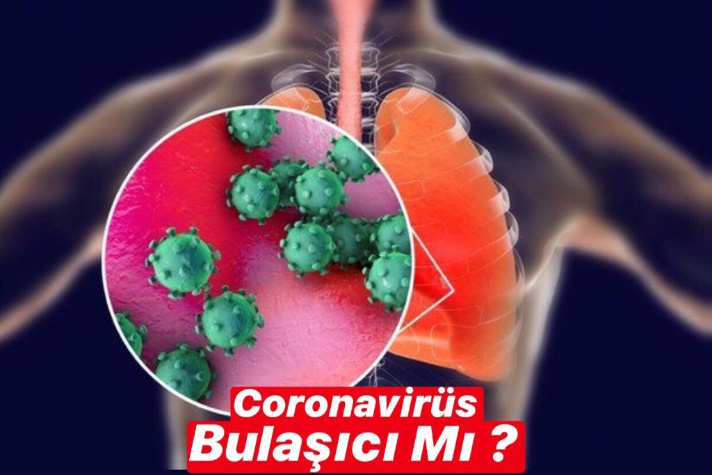 Coronavirüs Bulaşıcı Mı ?