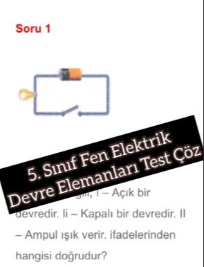 5. Sınıf Fen Elektrik Devre Elemanları Test Çöz