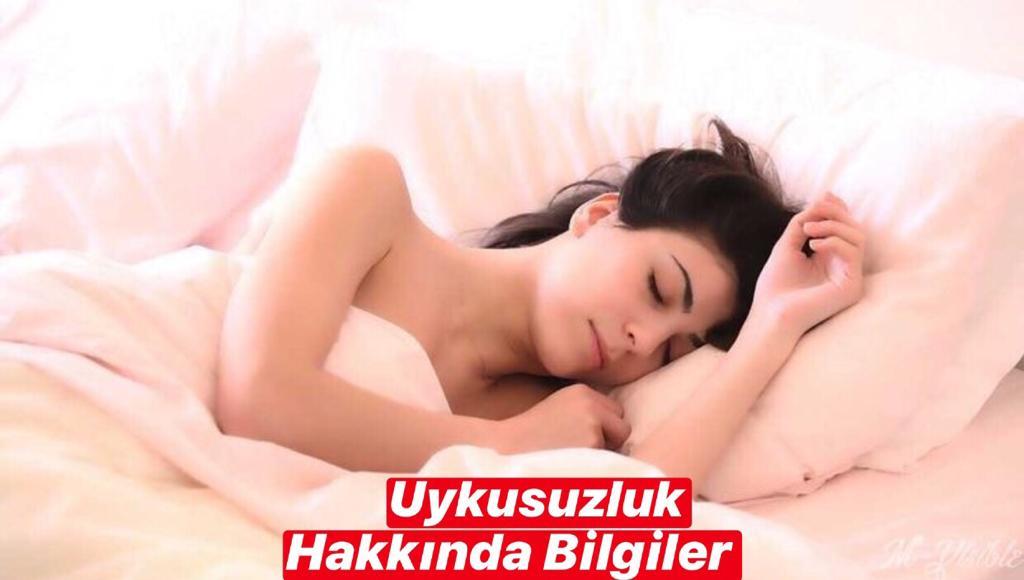 Uykusuzluk Sorunu Hakkında Bilgiler
