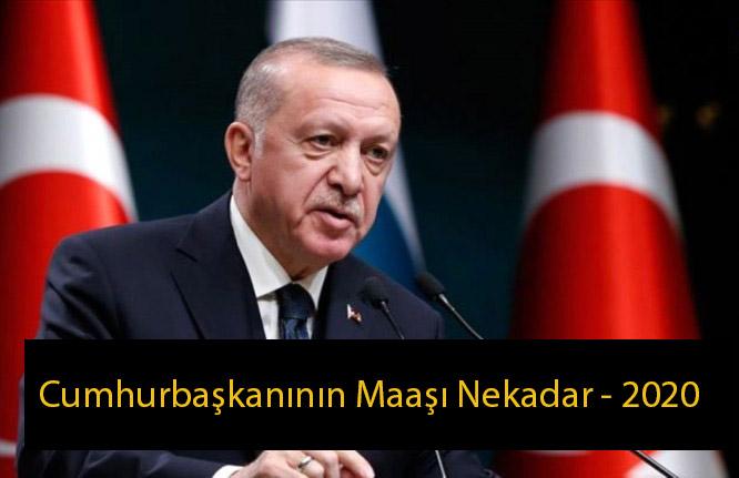 Cumhurbaşkanının Maaşı Nekadar – 2020 ( Tayyip Erdoğan Maaşı nekadar )