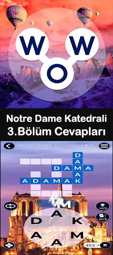 Notre Dame Katedrali 3.Bölüm Cevapları (Wow- Kelime Bulmaca Oyunu)