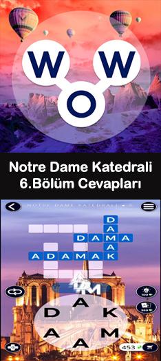 Notre Dame Katedrali 6.Bölüm Cevapları (Wow- Kelime Bulmaca Oyunu)