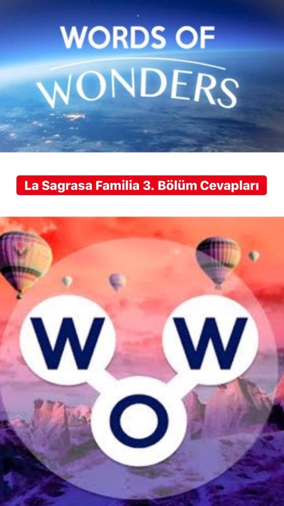 La Sagrada Familia 3.Bölüm Cevapları (Wow- Kelime Bulmaca Oyunu)