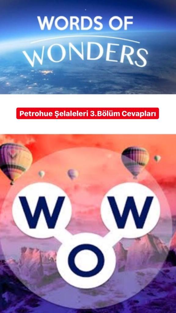 Petrohue Şelaleleri 3.Bölüm Cevapları Cevapları (Wow- Kelime Bulmaca Oyunu)