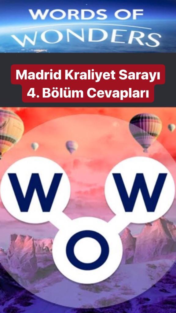 Madrid Kraliyet Sarayı 4.Bölüm Cevapları (Wow- Kelime Bulmaca Oyunu)