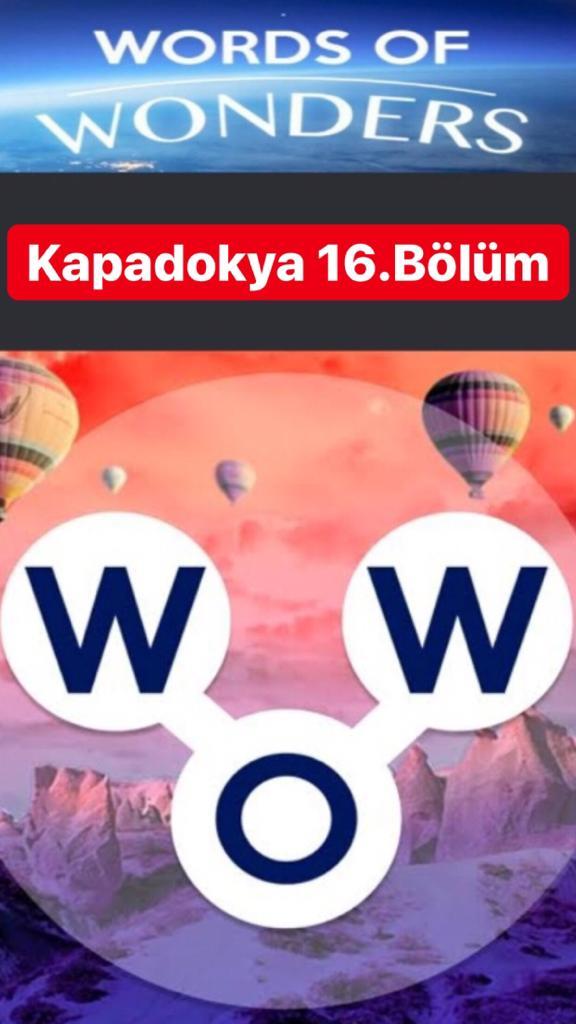 Kapadokya 16.Bölüm Cevapları (Wow- Kelime Bulmaca Oyunu)