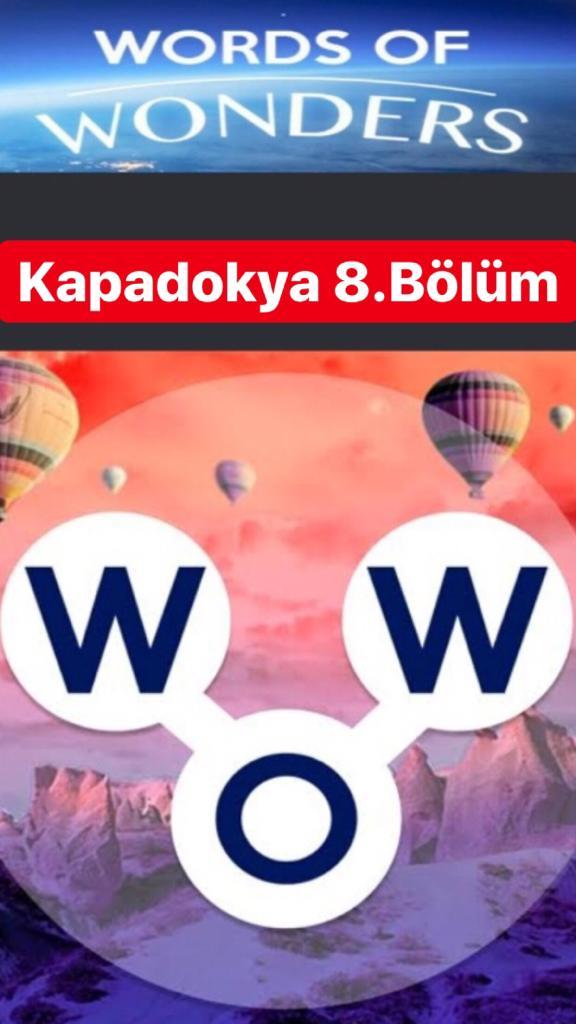 Kapadokya 8.Bölüm Cevapları (Wow- Kelime Bulmaca Oyunu)