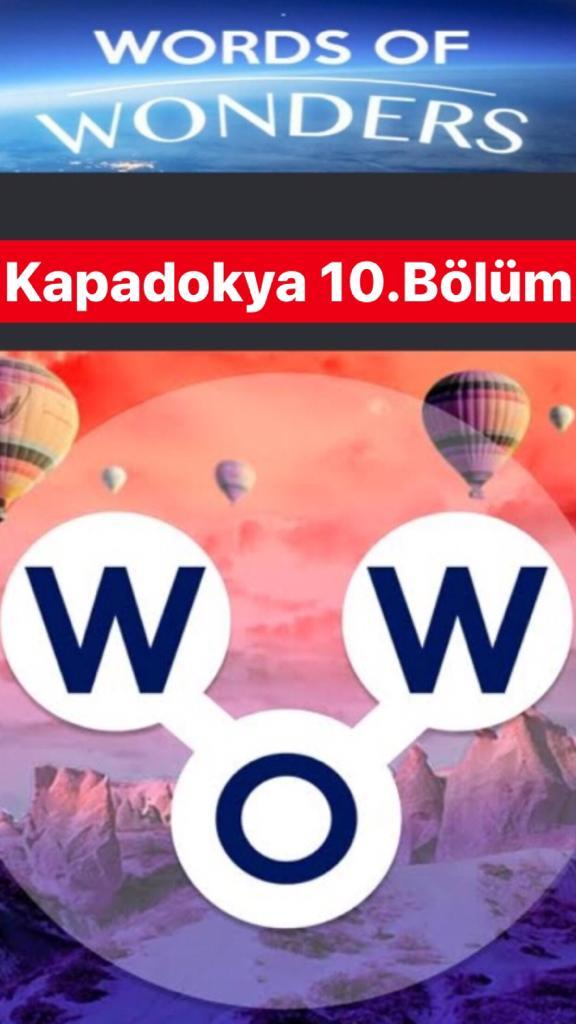 Kapadokya 10.Bölüm Cevapları (Wow- Kelime Bulmaca Oyunu)