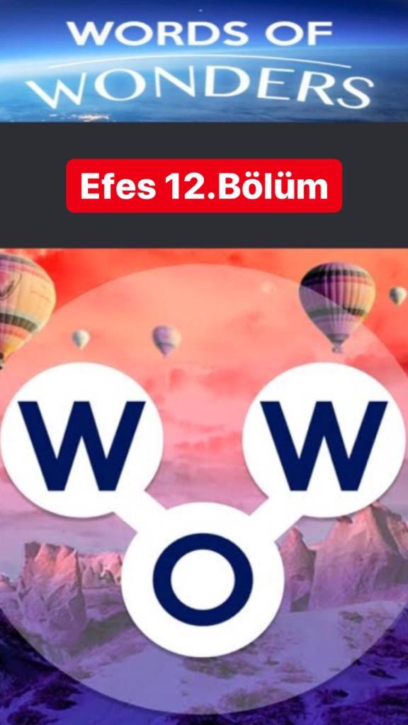 Efes 12.Bölüm Cevapları (Wow- Kelime Bulmaca Oyunu)