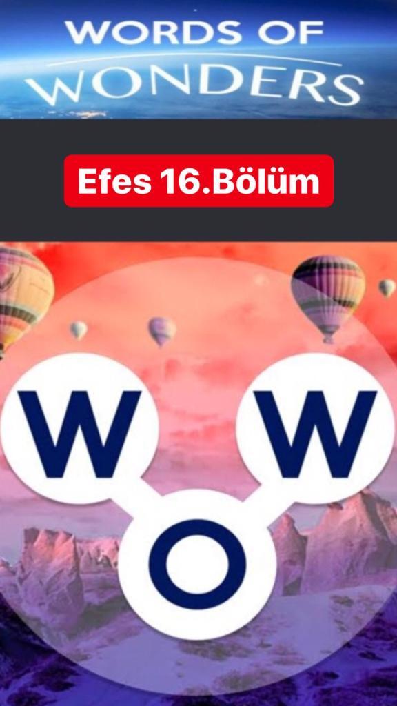 Efes16.Bölüm Cevapları (Wow- Kelime Bulmaca Oyunu)