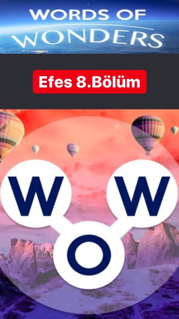 Efes 8.Bölüm Cevapları (Wow- Kelime Bulmaca Oyunu)