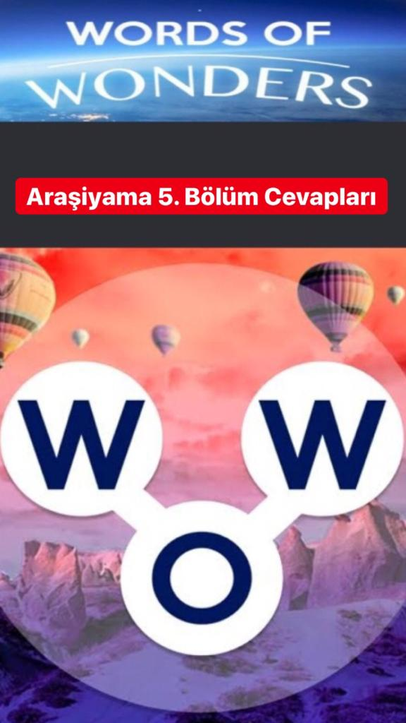 Araşiyama5.Bölüm Cevapları (Wow- Kelime Bulmaca Oyunu)