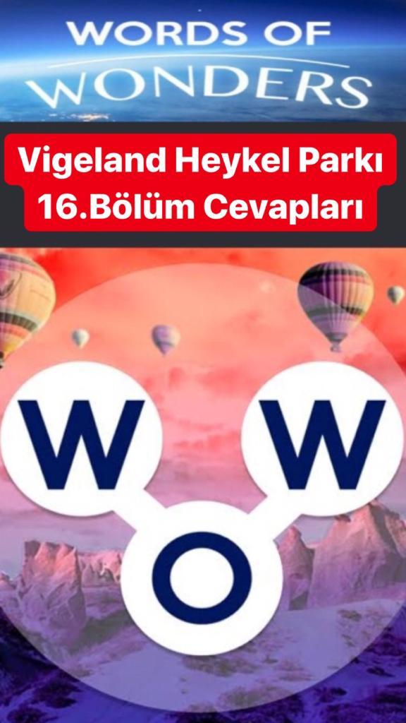 Vigeland Heykel Parkı 16.Bölüm Cevapları (Wow-  KelimeBulmaca Oyunu)