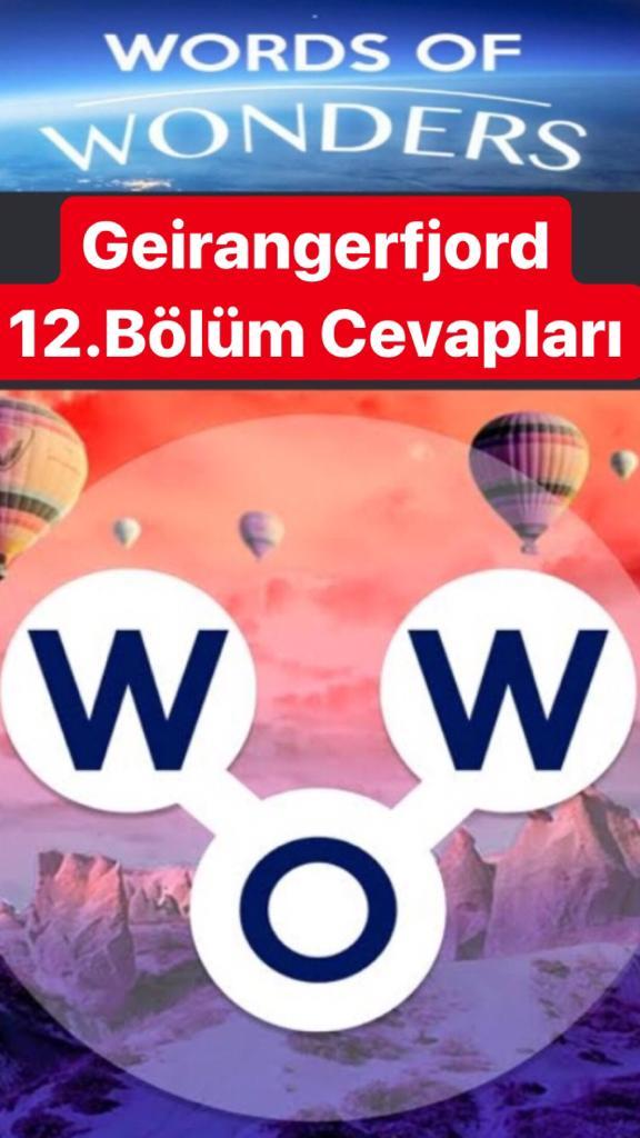 Geirangerfjord 12.Bölüm Cevapları (Wow- Kelime Bulmaca Oyunu)