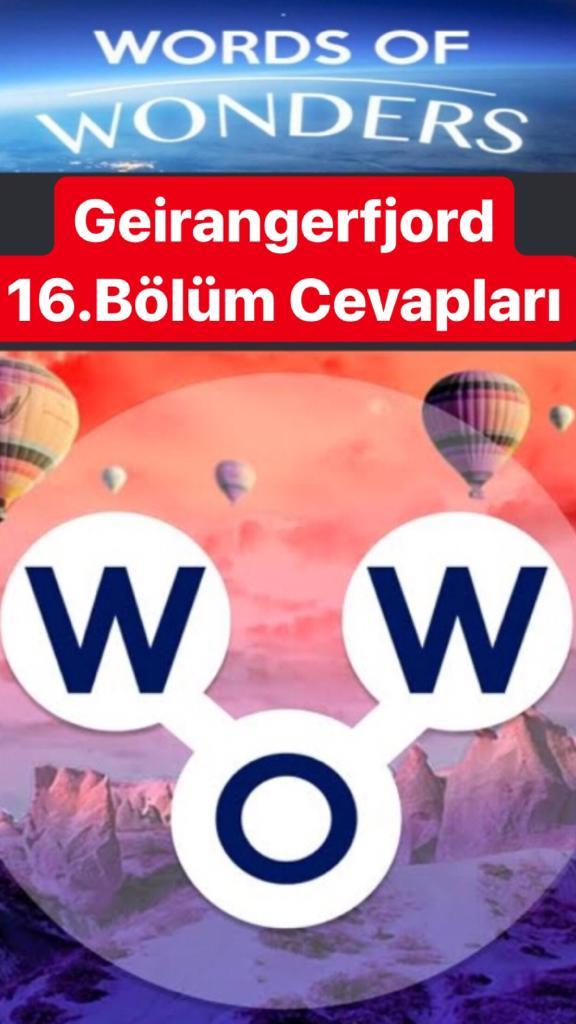 Geirangerfjord 16.Bölüm Cevapları (Wow- Kelime Bulmaca Oyunu)