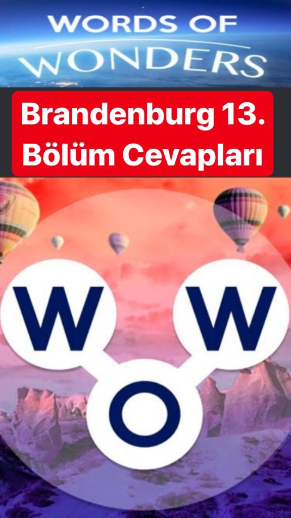 Brandenburg Kapısı13.Bölüm Cevapları (Wow- Kelime Bulmaca Oyunu)