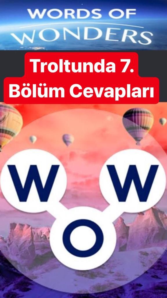Trolltunga7.Bölüm Cevapları (Wow- Kelime Bulmaca Oyunu)