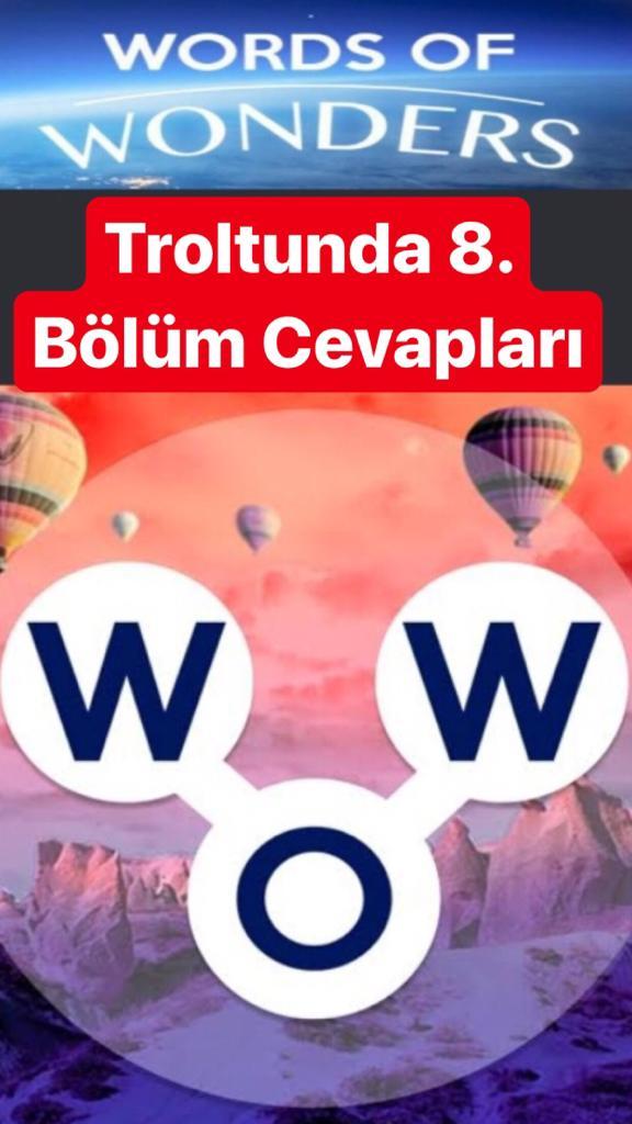 Trolltunga8.Bölüm Cevapları (Wow- Kelime Bulmaca Oyunu)