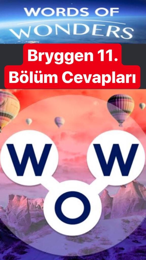Bryggen11.Bölüm Cevapları (Wow- Kelime Bulmaca Oyunu)