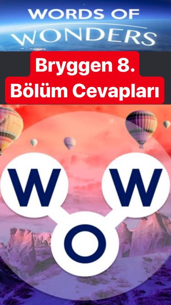 Bryggen8.Bölüm Cevapları (Wow- Kelime Bulmaca Oyunu)