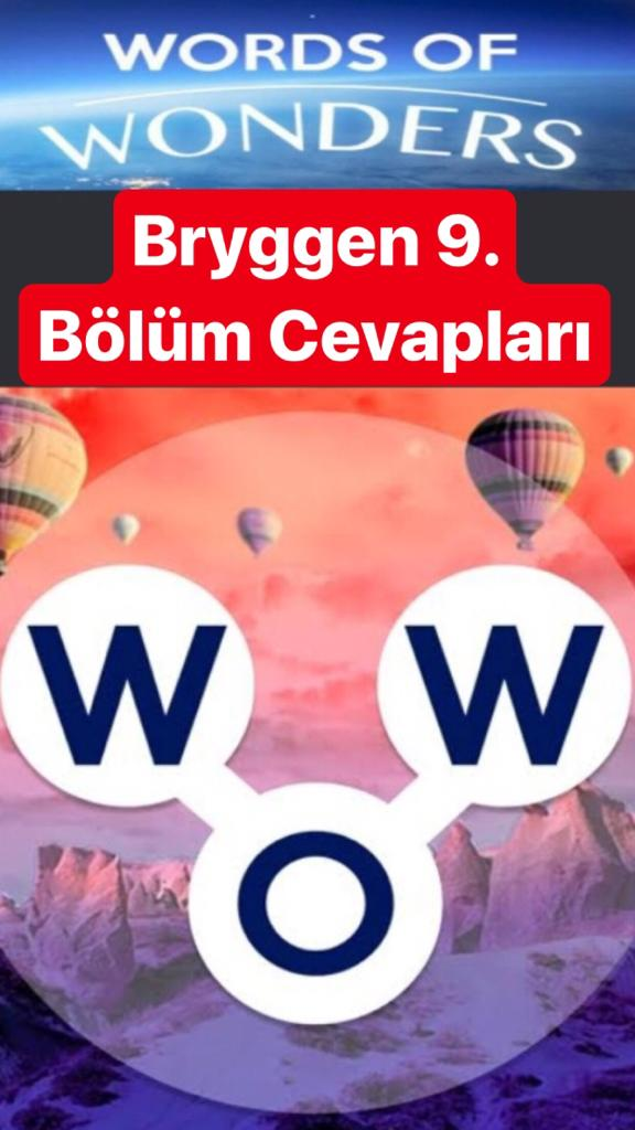 Bryggen9.Bölüm Cevapları (Wow- Kelime Bulmaca Oyunu)