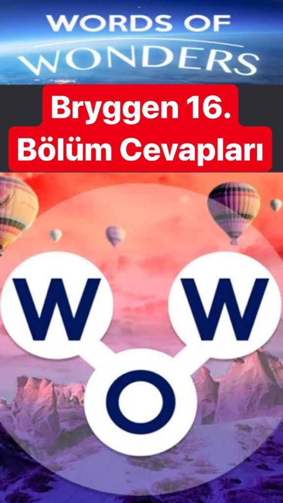 Bryggen16.Bölüm Cevapları (Wow- Kelime Bulmaca Oyunu)