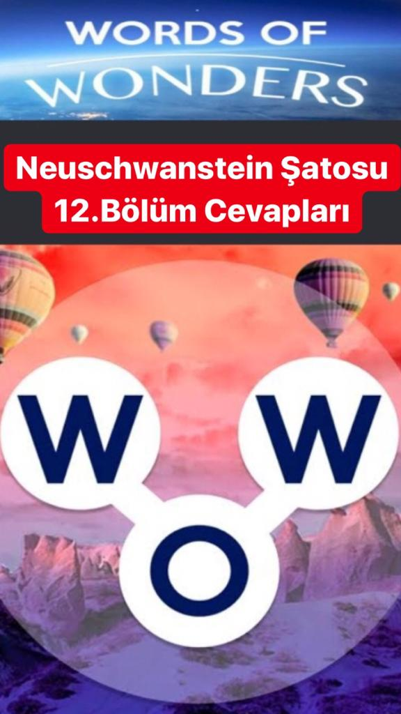 Neuschwanstein Şatosu12.Bölüm Cevapları (Wow- Kelime Bulmaca Oyunu)