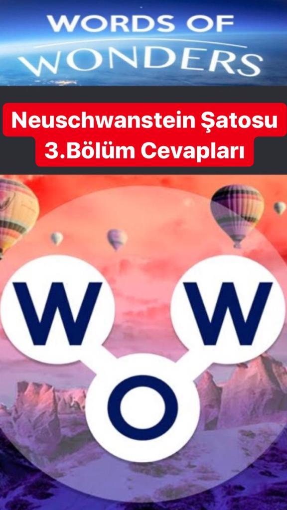 Neuschwanstein Şatosu3.Bölüm Cevapları (Wow- Kelime Bulmaca Oyunu)