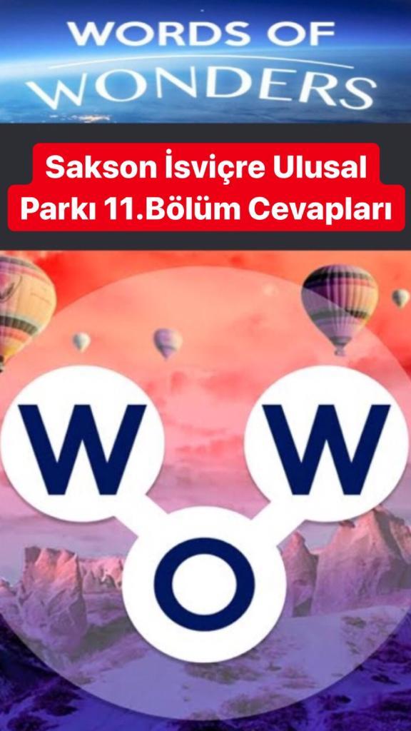 Sakson İsviçre Ulusak Parkı11.Bölüm Cevapları (Wow- Kelime Bulmaca Oyunu)