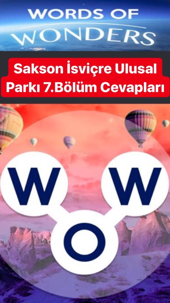 Sakson İsviçre Ulusak Parkı7.Bölüm Cevapları (Wow- Kelime Bulmaca Oyunu)