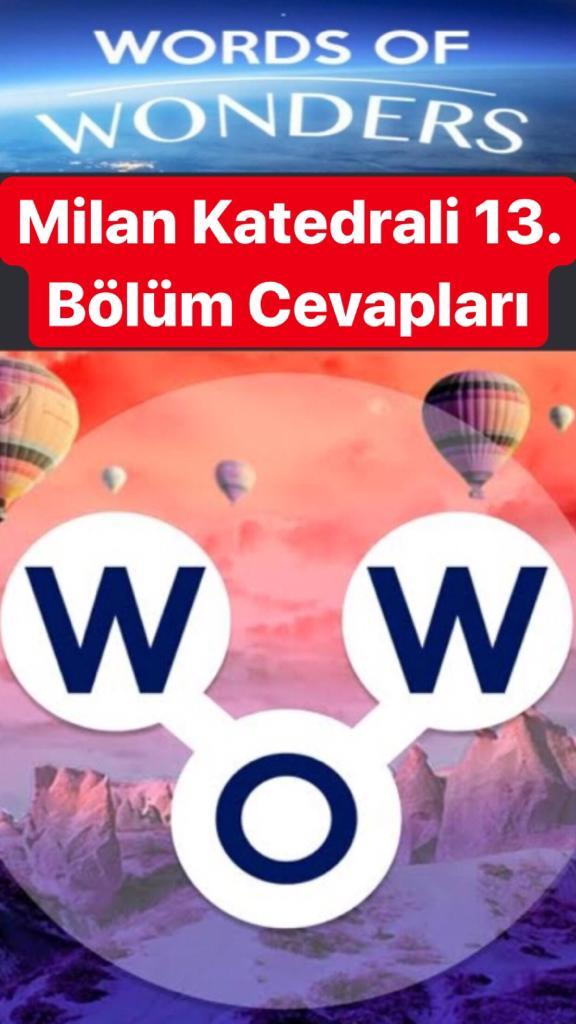 Milan Katedrali13.Bölüm Cevapları (Wow- Kelime Bulmaca Oyunu)