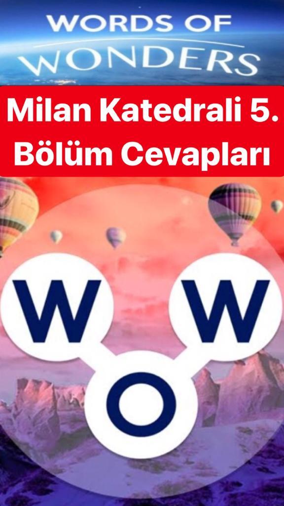 Milan Katedrali5.Bölüm Cevapları (Wow- Kelime Bulmaca Oyunu)
