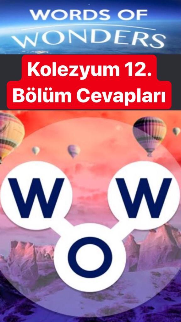 Kolezyum12.Bölüm Cevapları (Wow- Kelime Bulmaca Oyunu)