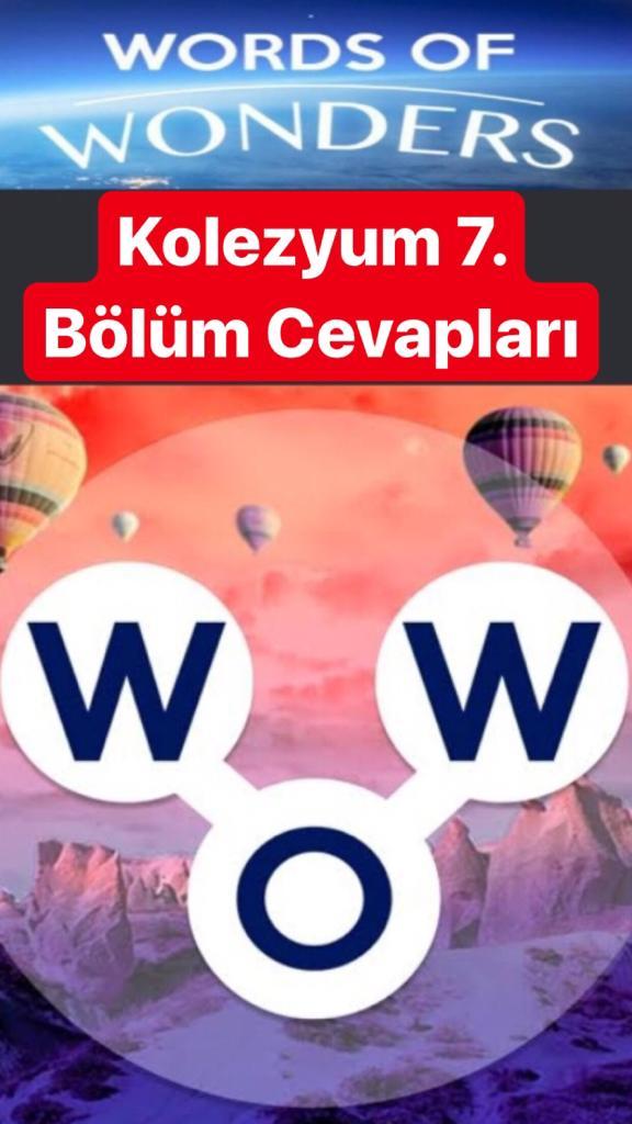 Kolezyum7.Bölüm Cevapları (Wow- Kelime Bulmaca Oyunu)