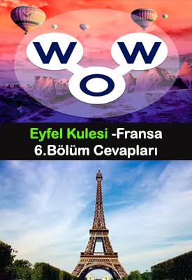 wow fransa eyfel kulesi 6.seviye cevapları