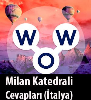WOW Oyunu – Milan Katedrali Cevapları (İtalya)
