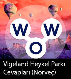 WOW Oyunu – Vigeland Heykel Parkı Cevapları (Norveç)