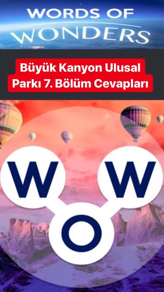 Büyük Kanyon Ulusal Parkı 7.Bölüm Cevapları (Wow- Kelime Bulmaca Oyunu)