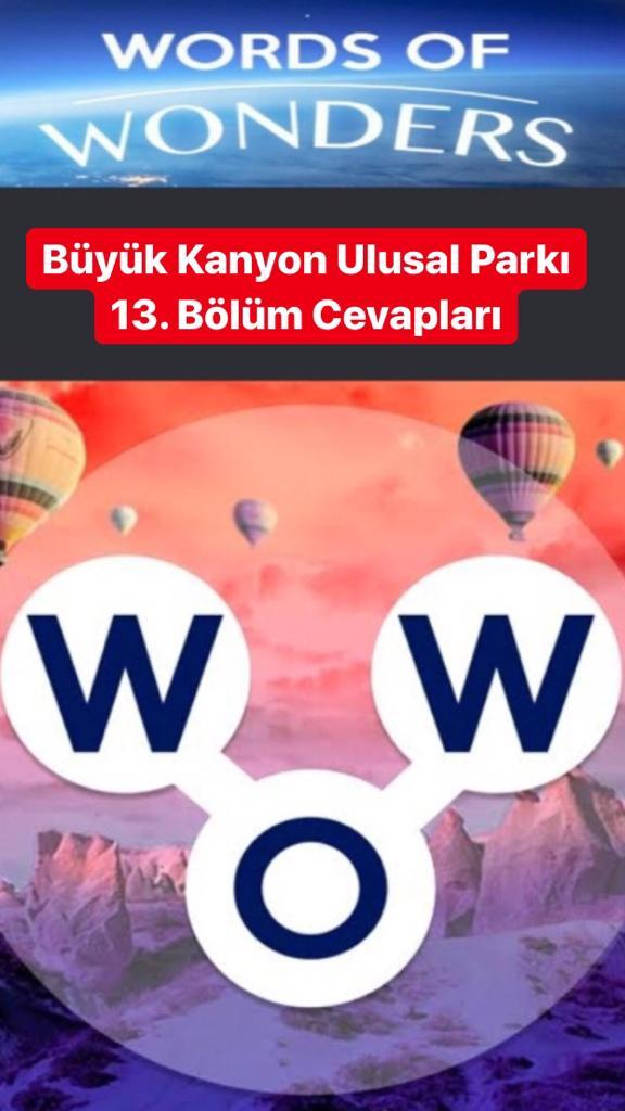 Büyük Kanyon Ulusal Parkı 13.Bölüm Cevapları (Wow- Kelime Bulmaca Oyunu)