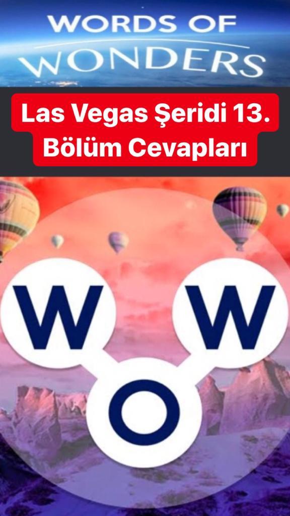 Las Vegas Şeridi 13.Bölüm Cevapları (Wow- Kelime Bulmaca Oyunu)
