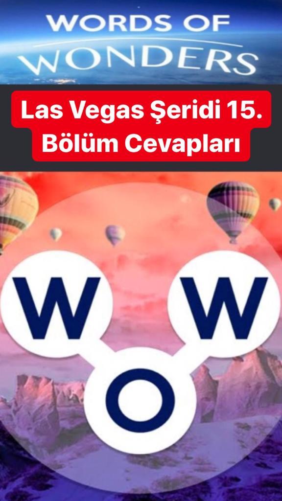 Las Vegas Şeridi 15.Bölüm Cevapları (Wow- Kelime Bulmaca Oyunu)