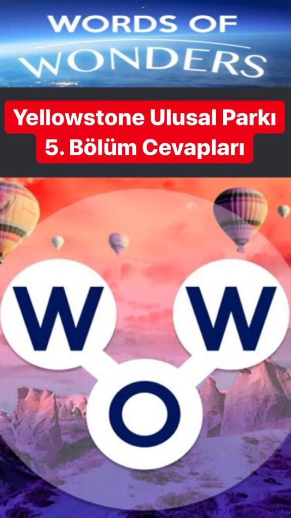 Yellowstone Ulusal Parkı 5.Bölüm Cevapları (Wow- Kelime Bulmaca Oyunu)