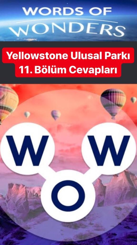Yellowstone Ulusal Parkı 11.Bölüm Cevapları (Wow- Kelime Bulmaca Oyunu)