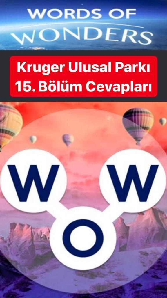 Kruger Ulusal Parkı 15.Bölüm Cevapları (Wow- Kelime Bulmaca Oyunu)